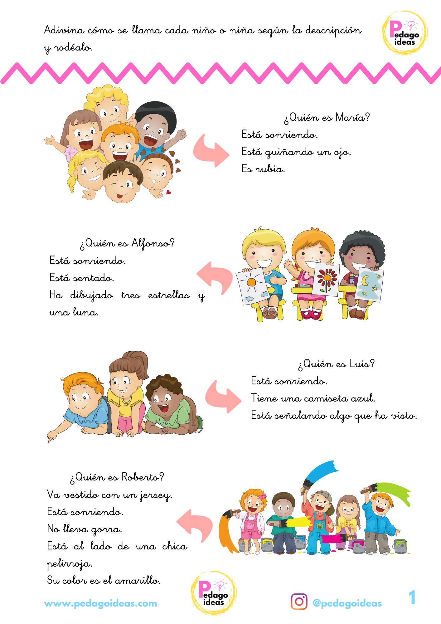 Adivina cómo se llama cada niño o niña según la descripción.